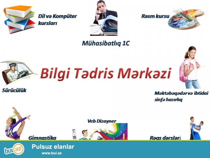 Bilgi Tədris Mərkəzi öz peşəkar xidmətləri...