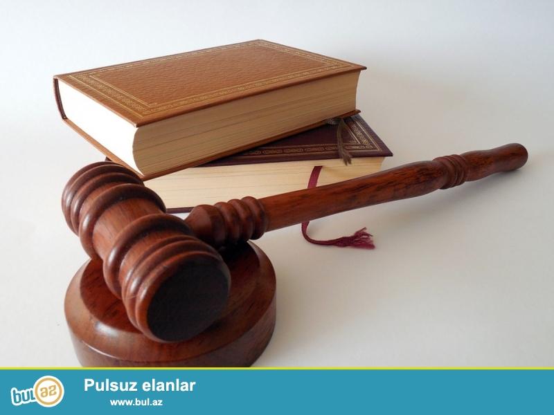 Hüquqi xidmət sizə aşağıdakı xidmətlərini təklif edir :<br /> 1...