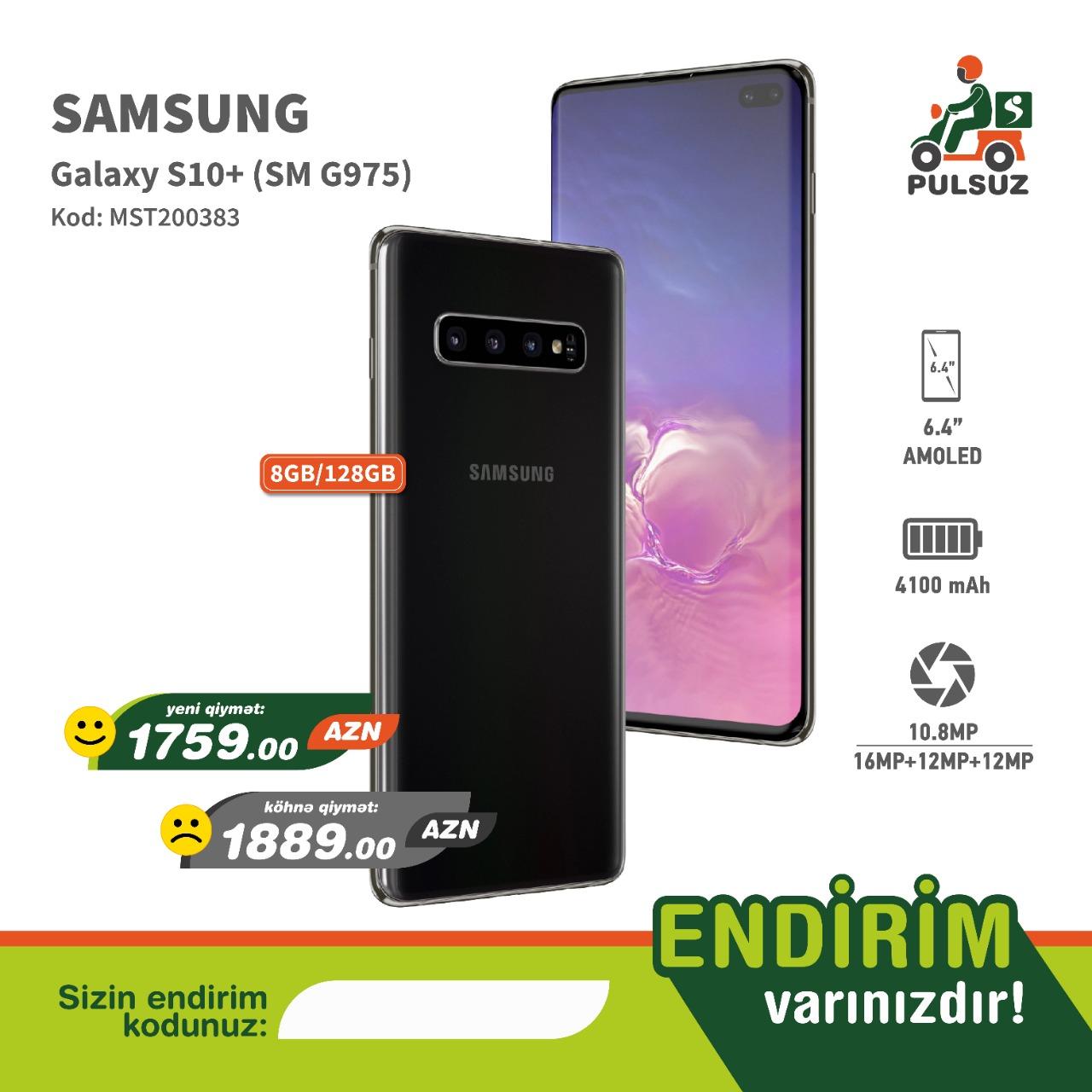 Samsung S10+ (8/128 gb) Endirimli nağd qiymət və 1 Kartla