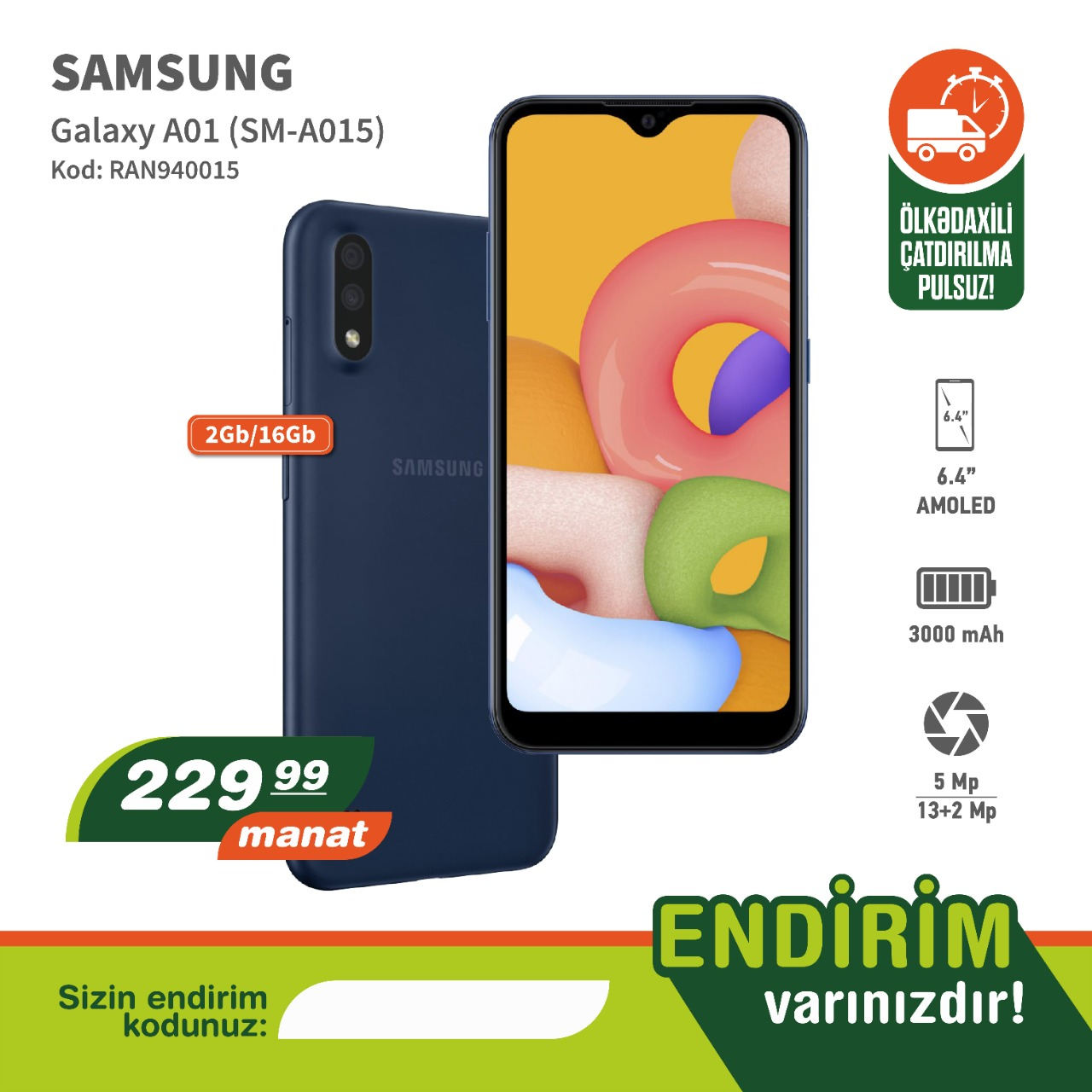 Samsung A01 (2/16 gb) Sifariş et Endirimli Nağd qiymətə
