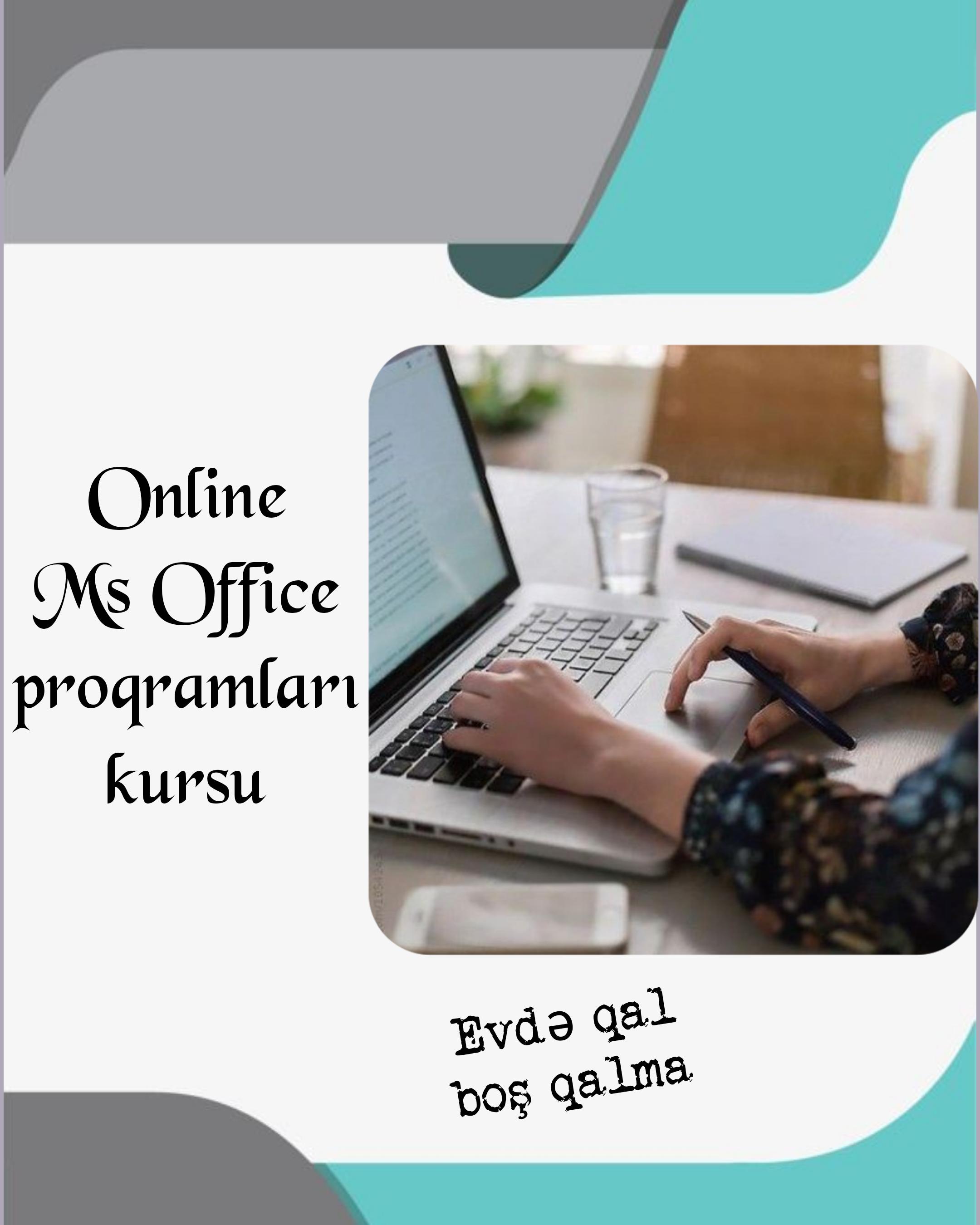 Online hazırlıq kursumuzda Microsoft Office proqramlarini