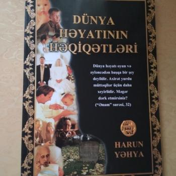 """Harun Yəhya """"Dünya həyatının həqiqətləri"""""""