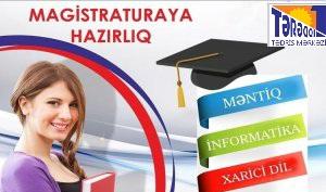 Magistratura üzrə Məntiq,İnformatika və Xarici dil üzrə