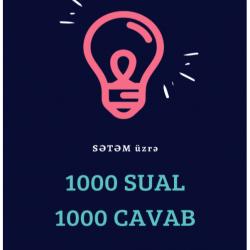 Salam. SƏTƏM üzrə '1000 Sual-1000 Cavab' kitabı adından da