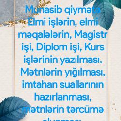 Munasib qiymətə Elmi işlərin, elmi məqalələrin, Magistr
