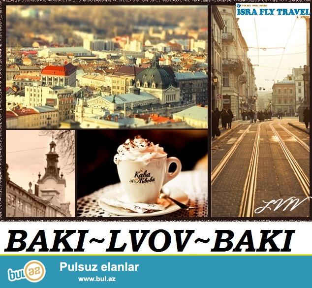 ♛ İSRA FLY TRAVEL ♛<br /> <br /> BAKI ~ LVOV ~ BAKI  aviabiletinin qiyməti cəmi  361 AZN