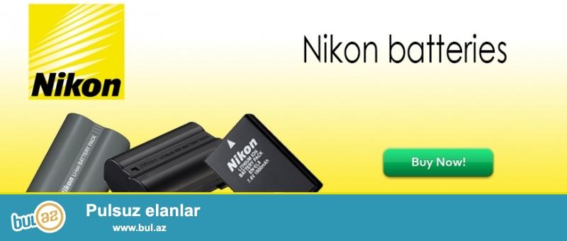 Nikon<br /> EN-EL3E - Nikon   D300S D300 D100 D200 D700 D70S D80 D90 D50              - 35manat<br /> EN-EL4A - Nikon   D2H D2Hs D2X D2Xs D3 D3S                                                    - 55manat                    <br /> EN-EL9/A - Nikon  D60 D40 D40X D5000 D3000                                                   - 35manat<br /> EN-EL14 - Nikon  D5300 D5200 D3300 D3100 D3200 D5100 P7000 P7100     - 35manat<br /> EN-EL15 - Nikon  D600 D610 D800 D800E D7000 D7100                                     - 40manat<br /> <br /> (və digər aksessuarların satışı...