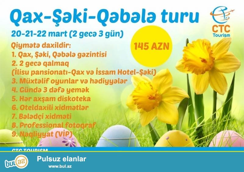 Novruz bayramı turu-20-21-22 Mart<br /> Qiymətə daxildir: <br /> <br /> 1...
