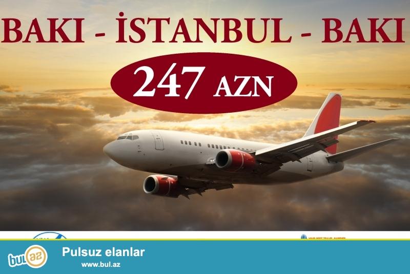 BAKI - İSTANBUL - BAKI 247 AZN<br /> 01.04.2015 - 05...