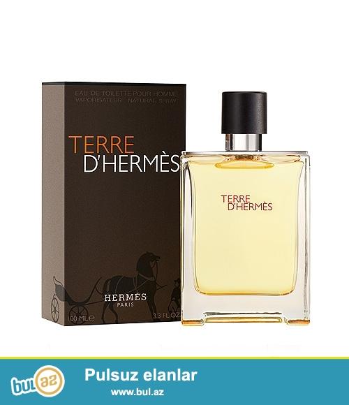 Hermes:  Terre D Hermes (edt)    100ml---60azn<br /> Hermes:  Terre D Hermes (edt)    100ml---85azn<br /> Hermes:  Terre D Hermes (edp)   100ml---90azn <br /> Hermes:  Jour De Hermes (edp)   85ml---105azn Parfum<br /> <br /> From DUTY FREE...