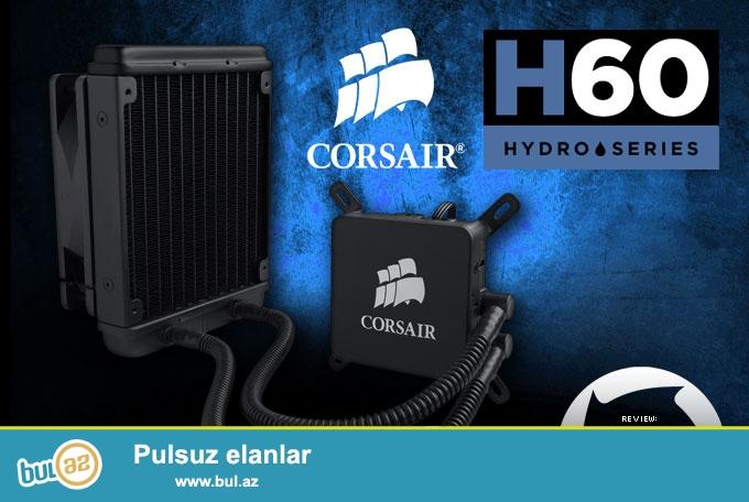 Corsair Hydro H60. Cpu  ucundur. Soket 1150 1155 1156 1366 2011 ve diger...