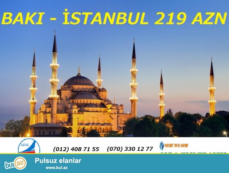 Mart ayında Bakıdan - İstanbula uçmaq üçün aviabiletin qiyməti cəmi 219 azn