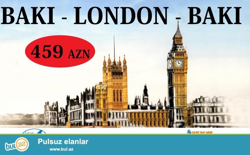 BAKI - LONDON - BAKI 459 AZN<br /> 01.04.2015 - 05...