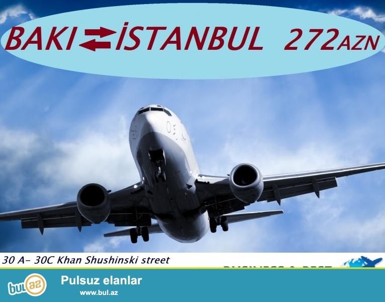 Bakidan Istanbula Ucmaq ve geri donmek ucun aviabiletin qiymeti cemi 272 AZN