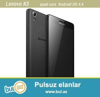 Lenovo k3modeli ram1 16gb daxili yadas yadas kart dəstəyi qual kom prosesir 2kart çıklis 8mpx ön kamera 4G dəsdəyi androyid 4...