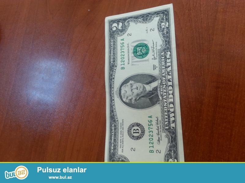 2 $ əskinaslar . 2 ədəd 1976 cı ilin, 1 ədəd 1995 ci ilin, 2 ədəd 2003 cü ilin,2 ədəd 2009 cu ilin və 1 ədəd 2013 cü ilin əskinasları satılır...
