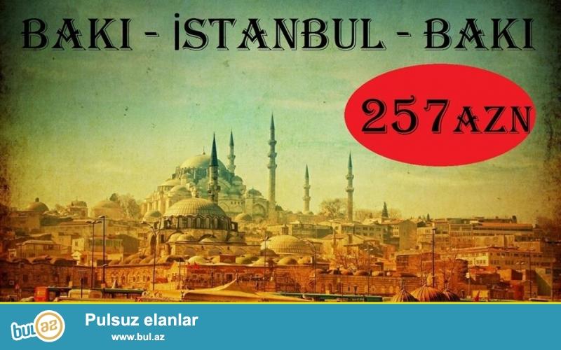 BAKI - İSTANBUL - BAKI 257 AZN<br /> 01.04.2015 - 05...