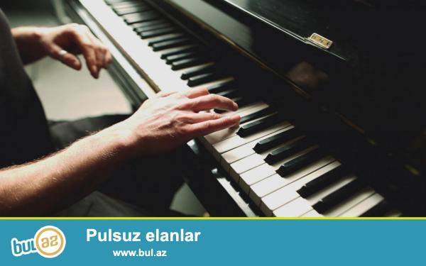 Fortepiano müəllimi.<br /> Ali musiqi təhsilli və təcrübəli musiqi məllimi...