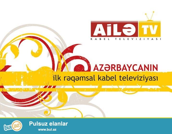 Ailə TV kabelsiz və antensiz, yeni İP TV xidmətini təqdim edir...