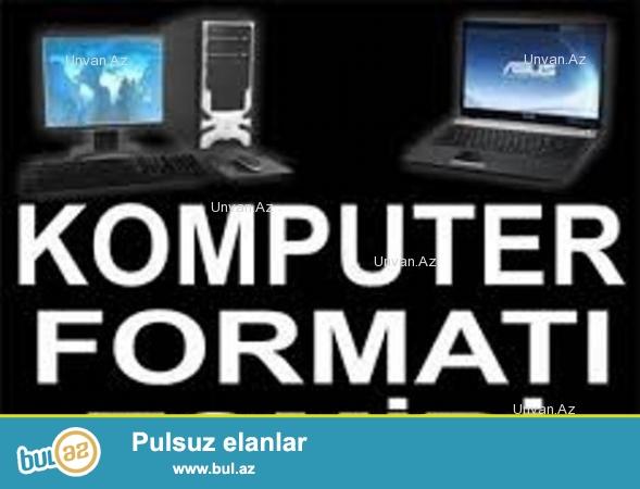 Salam.Istenilen nov komputerleri notebook netebook macbook masa ustu kommputerleri istediyiniz formatda istediyiniz proqramlari evinizde ve ofisinizde format edirem...