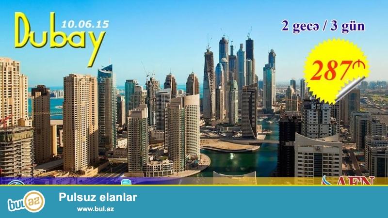 <br /> DUBAY ! <br /> WEST HOTEL 1 287 azn <br /> GULF STAR HOTEL 2* 290 azn <br /> COMFORT INN HOTEL 3* 295 azn <br /> HUES BOUTIQUE HOTEL 4* 307 azn <br /> METROPOLITAN PALACE 5* 350 azn <br /> Tarix : 10...