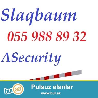 Şlaqbaum (+ turniket, güvənlik kameraları, domofon, alarm, siqnalizasiya, biometrika, ID kart və s...