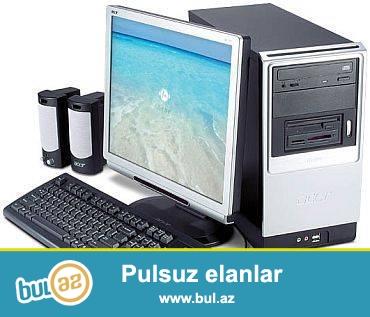 Masaustu kompyuter<br /> celeron - 1.8<br /> ram 512<br /> Monitor - mishka-klaviatura-kalonka<br /> hamisi 80azn