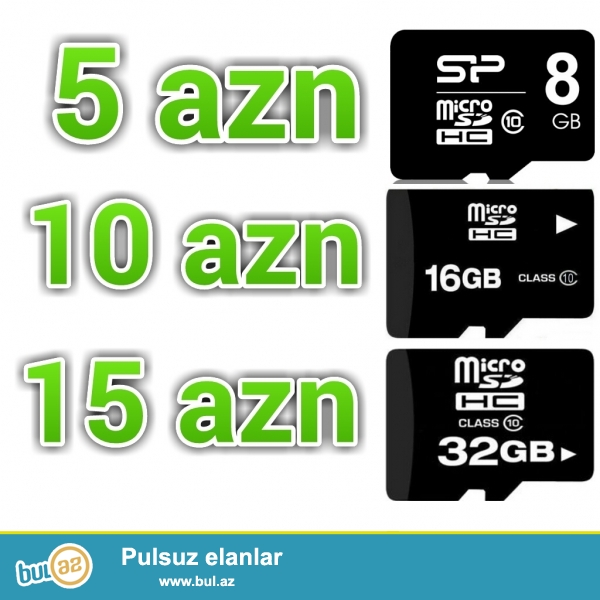 Micro sd kartlar keyfiyyətli və ucuz<br /> <br /> 8 GB      =  5 AZN<br /> 16 GB    =  9 AZN<br /> 32 GB    =  15 AZN<br /> <br /> Kartlar 100% originaldır...