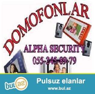 Domofon / Tehlukesizlik<br /> <br /> Domofon tehlukesizlik sistemi – ister ev, isterse de idare ucun uygun sistemdir...