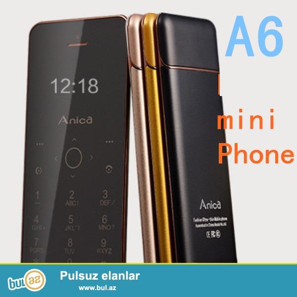 Yeni.Chatdirilma pulsuz.<br /> Anica A6 Blutuzlu ultra nazik telefon<br /> Model:A6<br /> Blutuz:Var<br /> Nömrə sayı: 1<br /> Rənglər:Qara qızıl, Qızılgül Qızılı, Qızılı Rəng Boz qızılın<br /> Material:plastik və metal<br /> Audio:MP3/WAV/AMR/AWB<br /> Video:3gp/mpeg4<br /> Şəkil formatı:JPEG/BMP/GIF/PNG/GIF<br /> E-book format:TXT/CHM/DOC/HTML<br /> Fm radio:Var<br /> Mobil internet:Wap/Gprs<br /> Dillər:English,Russian, Spanish,Portuguese,French, Italian, Dutch, German,<br /> Sms və MMS:VAR<br /> Aksesuarlar:Usb kabel Nauşnik