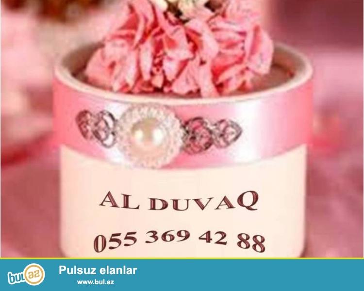 Her nov konfetlerin, xoncalarin ve s. ferqli dizaynda  hazirlanmasi Al duvaq sirketinde heyata kecirilir...
