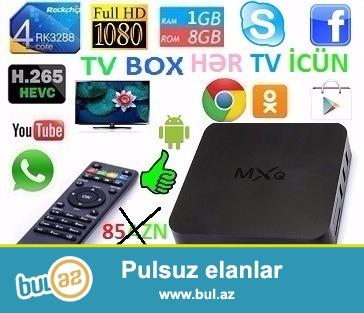 TV boks  SİZİN HƏR TELEVİZORUNUZU EDİR SMART TV...