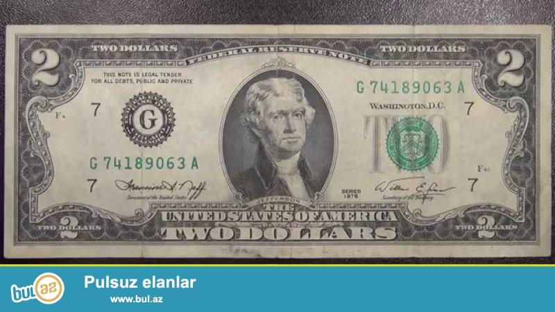 1976 ci ilde olkenin 200 illiyi ile elaqedar cap olunmus 2 dollar eskinazlari...