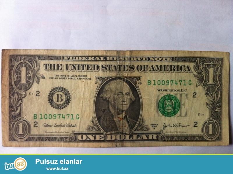 Şekilde gösterilen 2003-cü ilin 1$ eskinası satılır...