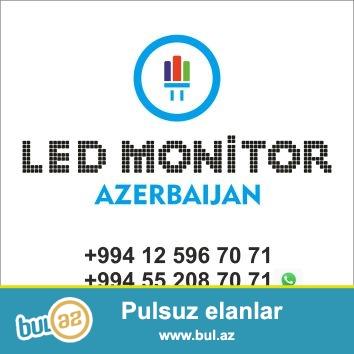 Led Monitor / Elektron Tablo .<br /> Hər növdə (P10-P6-P5)-(SMD) daxili və cölucun...
