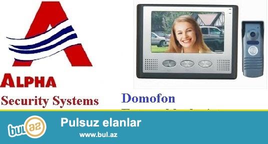 Domofonlar 055 245 89 79<br />  <br /> Alpha Security firmasi Size domofonlarin satish ve qurasdirilmasinin teklif edir...