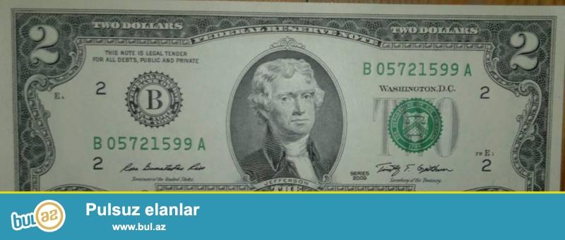 2 dollar satıram 2009-cı il UNC. 100 ədəddir çox alana endirim də edərəm...