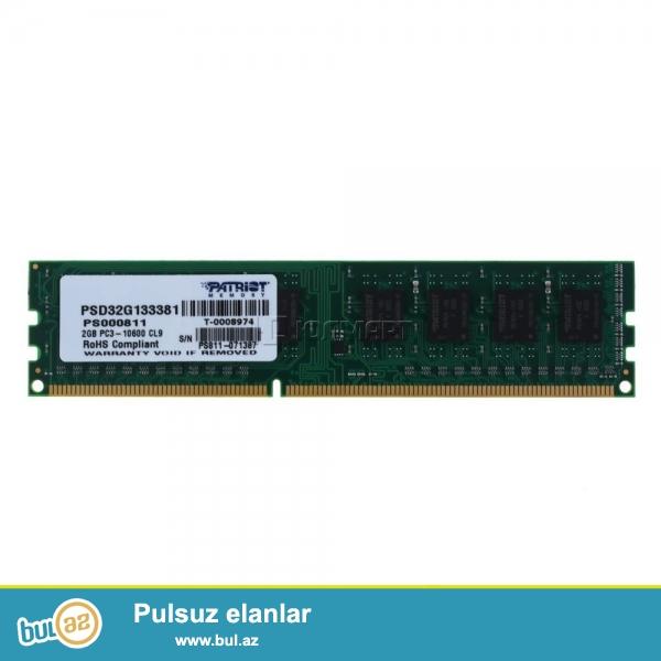 Yaxshi veziyyetde DDR3 ucun 2GB ram satilir,Patriot Memory firmasinindir,az ishledilib.