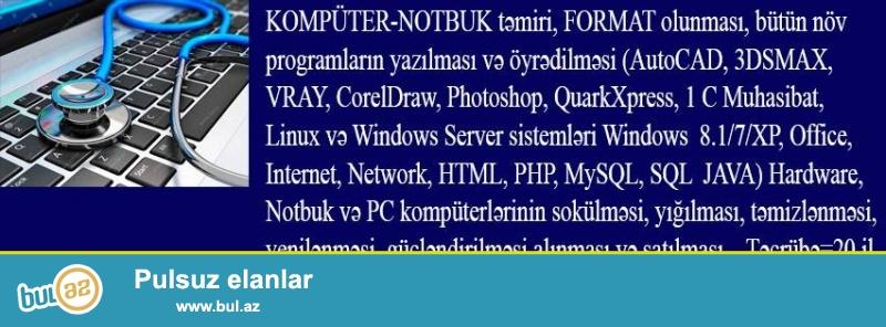 Notbuk-PC kompüterlərinin təmiri, Format olunması, diaqnostikası, programlaşdırılması...