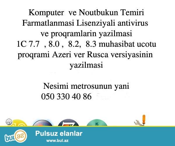 Kompüter təmiri farmat və antivirus yazılması 15 manat...