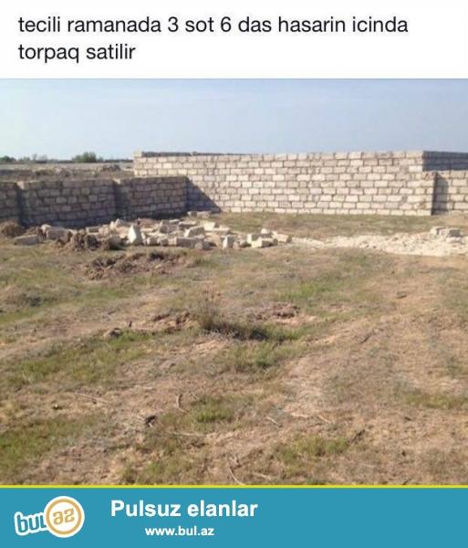 tecili  satiram  ramanida 3 sot  torpaq<br /> qiymeti  10000 manatdir<br /> tel  0557729070