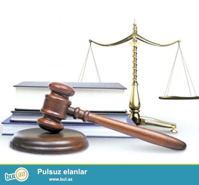 Hüquqi xidmət sizə aşağıdakı xidmətlərini təklif edir :1...