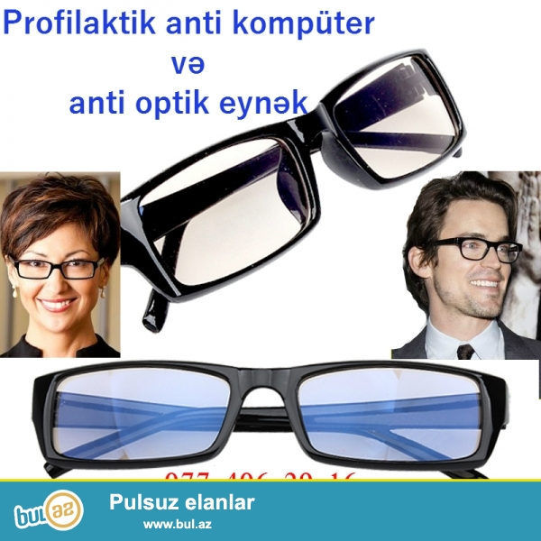 Profilaktik anti kompüter və anti optik(Təsirsiz) eynək. Gözəl görünüşlü eynək...
