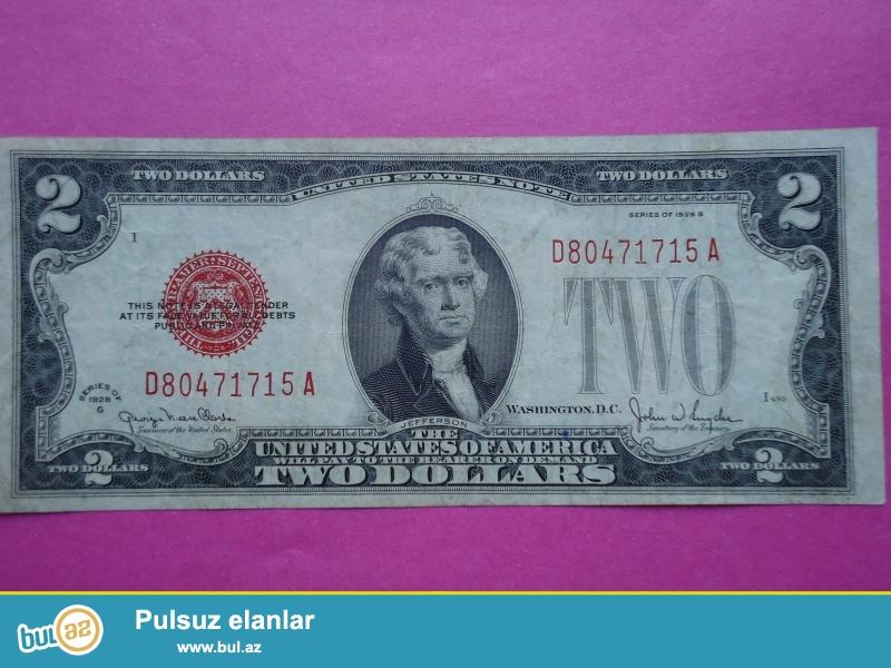 1928-ci ilin 2 dollarin satiram. şəkildəki puldur<br /> <br />