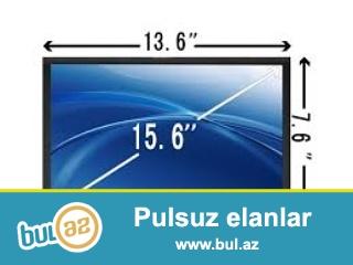Noutbuk ucun 15.6 led ekran <br /> qiymeti: 60 manat<br /> elaqe nomresi:  050 443 55 45 (whatsapp)
