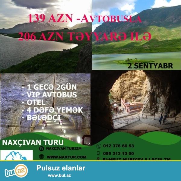 Naxcivan turu Əshabi kəhf batabat ekskursiya 1 gecə  2 gunduz