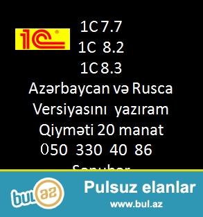 1C azerbaycan dilinde 1C7.7 , 1C 8.2,  1C 8.3 azerbaycan ve rusca versiyasi cemi 20 manata omurluk lisenziya ile yaziram...