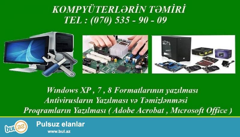 Her nov kompyuter temiri edirem ve Antivirus , Ofis proqramlarini yaziram <br /> Tel : 070 535 - 90 - 09