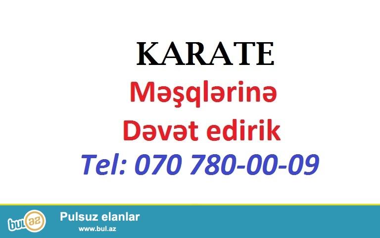 """Salam. 5 yasdan yuxarı Oğlanar və Qızları<br /> """"Shotokan KARATE Do"""" məsqlərinə dəvət edirik..."""