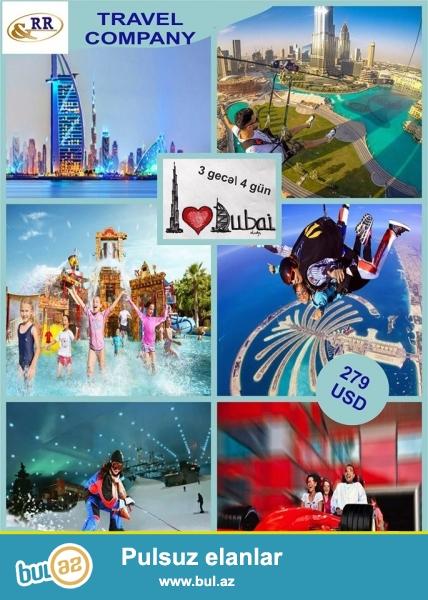 <br /> R&R Travel Company!      <br /> Əziz Turistər!<br /> Sizlərə oktyabr ayında Dubaya sərfəli qiymətlərə turpaket təklif edirik! Turpaketin qiyməti cəmi 279 $-dan başlayır...